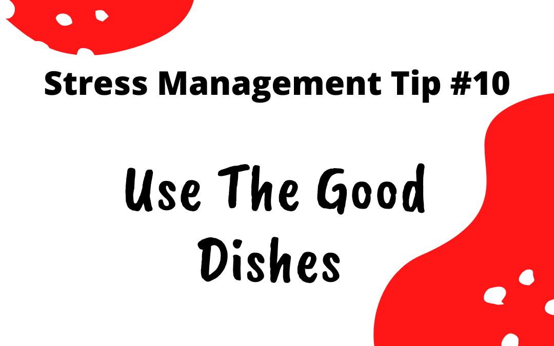 Stress Management Tip #10
